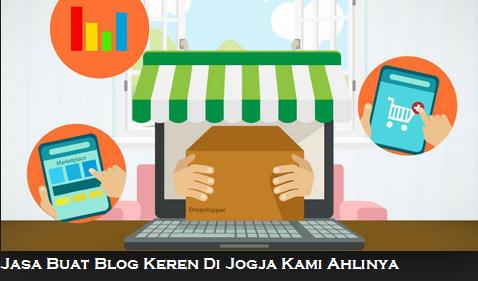Jasa Buat Blog Keren Di Jogja Kami Ahlinya