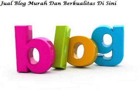 Jual Blog Murah Dan Berkualitas Di Sini