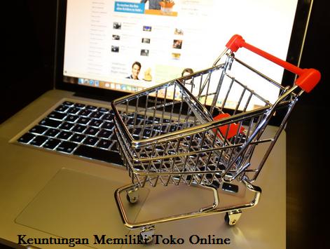 keuntungan-memiliki-toko-online